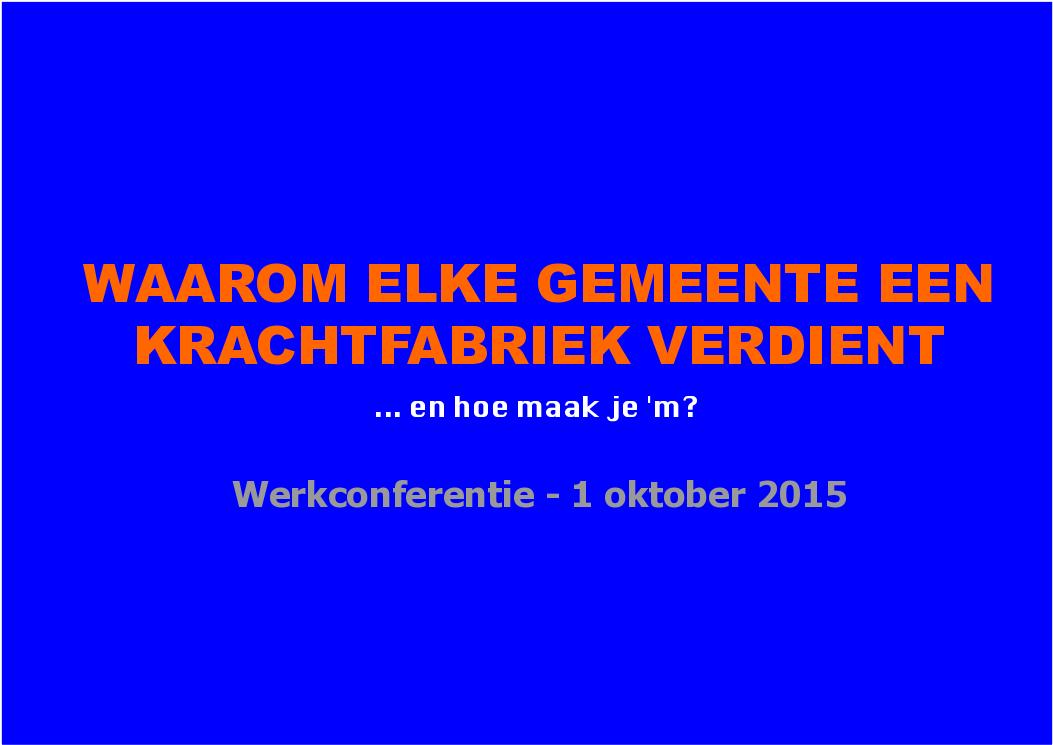 werkconferentie - 1 oktober 2015 - De KrachtFabriek